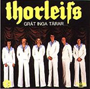 Thorleifs:Gråt inga tårar ...