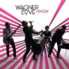 Wagner Love: I Know