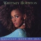 Whitney Houston:Greatest love of all