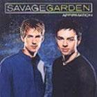 Savage garden: Affirmation