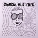 Giorgio Murderer:Lazer Lord