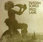 Fred Lane:Swedish Songs