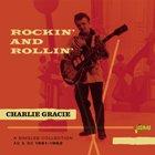 Charlie Gracie:Rockin' and rollin'