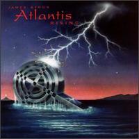 James Byrd's Atlantis Rising: James Byrd's Atlantis Rising