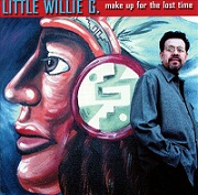 Little Willie G.:Make up for Lost Time