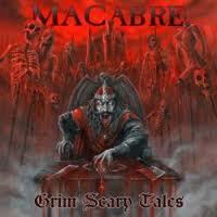 Macabre:Grim Scary Tales