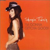 Shania Twain:I'm Gonna Getcha Good!