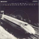 Kraftwerk:Trans Europa Express