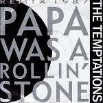 Temptations:Papa Was A Rolling Stone