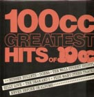 10CC:100CC Greatest Hits Of