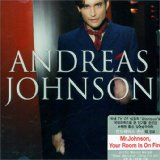 Andreas Johnson:Mr Johnson, your room is on fire