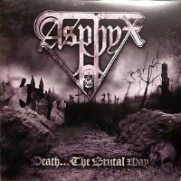 Asphyx:Death...the Brutal Way