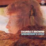Thomas F. Browne: Wednesday's Child