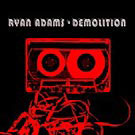 Ryan Adams:Demolition