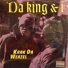 Da King & I:Krak Da Weazel
