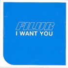 Filur: I Want You