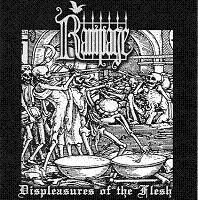 Rampage:Displeasures of the Flesh