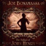 Joe Bonamassa:The Ballad of John Henry
