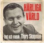 Thore Skogman:Härliga värld / Interntionalen