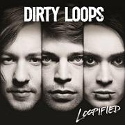 Dirty Loops:Loopified