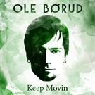 Ole Børud: Keep Movin