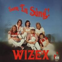 Wizex: Som en sång!