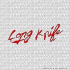Long Knife:Meditations On Self Destruction