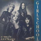 Girlschool:C'mon Let's Go