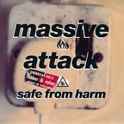 Massive Attack:safe from harm