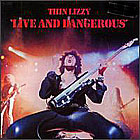 Thin Lizzy:Live and Dangerous