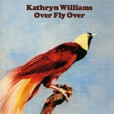 Kathryn Williams:Over Fly Over
