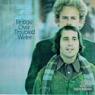 Simon & Garfunkel: Bridge over Trouble Water