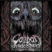 Caliban:Say Hello To Tragedy