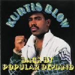 Kurtis Blow:Back By Popular Demand
