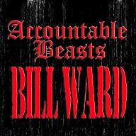 Bill Ward:Accountable Beasts