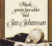 Jan Johansson:Musik Genom Fyra Sekler