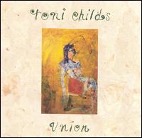 Toni Childs: Union