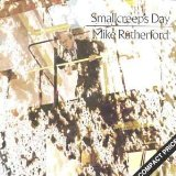 Mike Rutherford:Smallcreep´s day