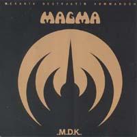 Magma:Mekanik Destruktiw Kömmandöh
