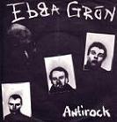 Ebba Grön:antirock