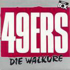 49ers:Die Walküre