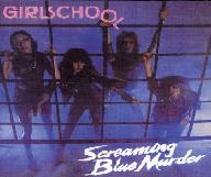 Girlschool:Screaming blue murder