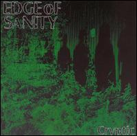 Edge Of Sanity:cryptic
