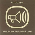 Scooter:Back To The Heavyweight Jam