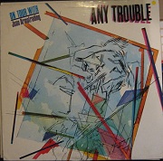 Any Trouble:Touch and go