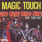 Kiss: Magic Touch