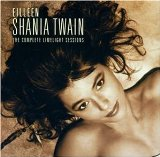 Shania Twain: Eilleen Shania Twain: The Complete Limelight Sessions