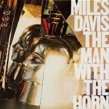 Miles Davis: The Man With The Horn