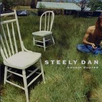 Steely Dan: Cousin Dupree