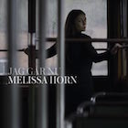 Melissa Horn:Jag går nu